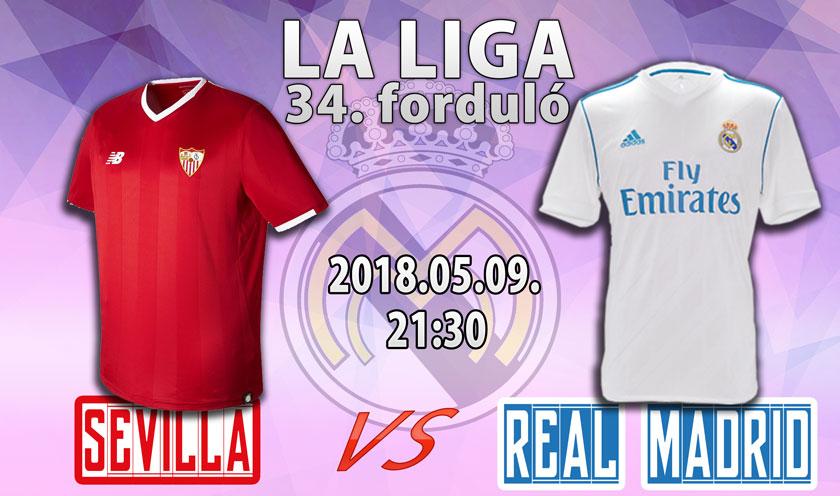Felkészülés vol.1 (Sevilla-Real Madrid)