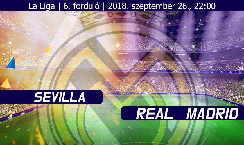 Sevilla – Real Madrid: Harcra fel!