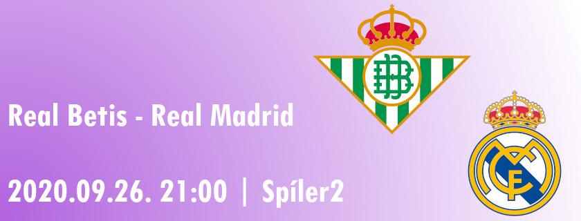 Változóban | Real Betis – Real Madrid beharangozó