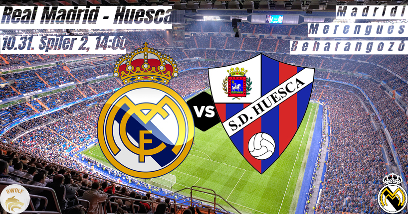 Délutáni alapozás – Real Madrid v Huesca