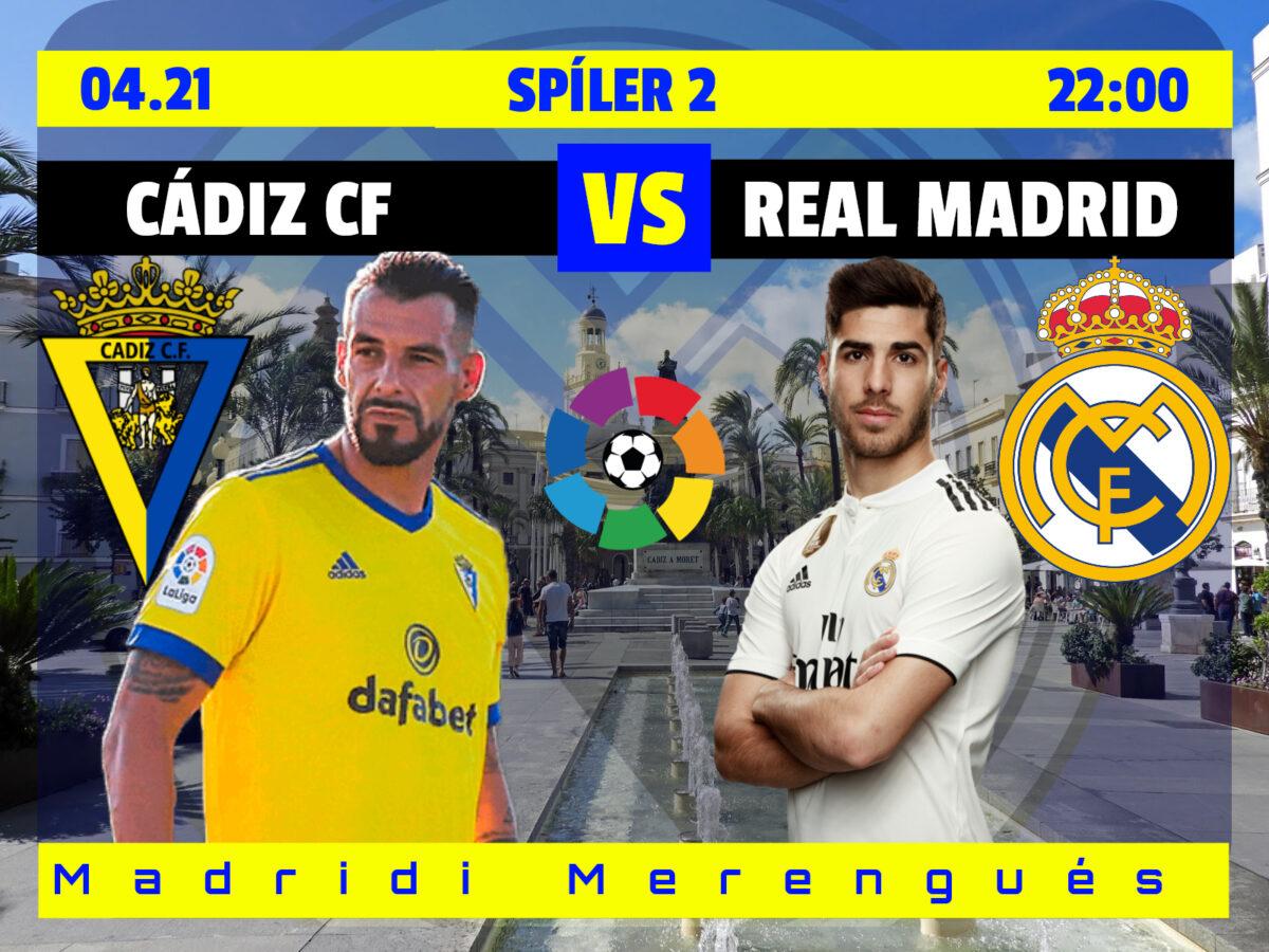 Kavalkád ízelítő | Cádiz – Real Madrid