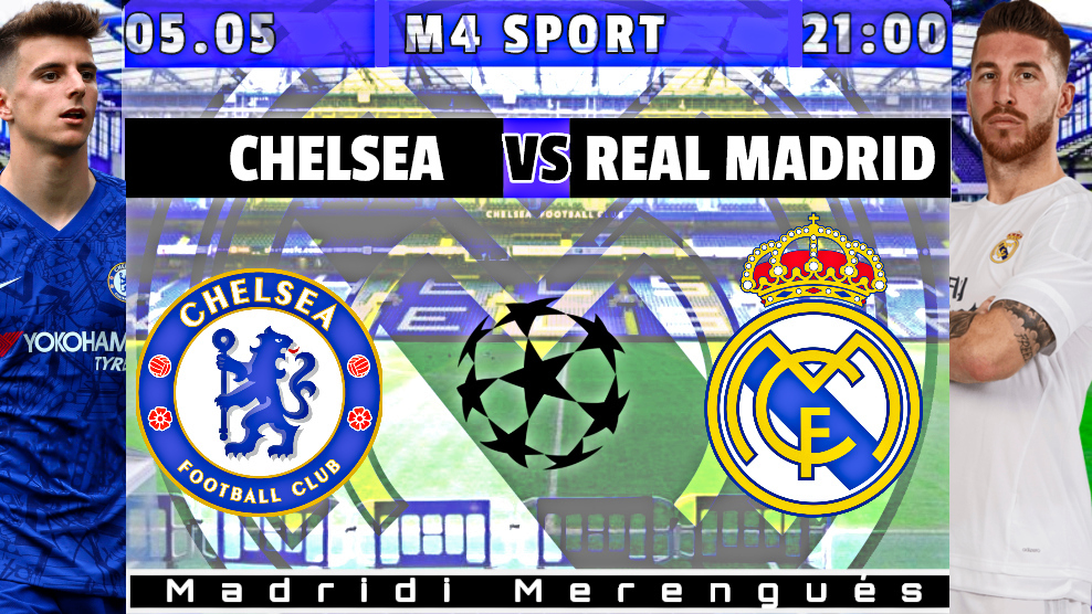Hasta el final! | Chelsea – Real Madrid
